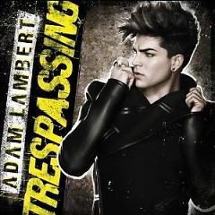 Trespassing - Adam Lambert