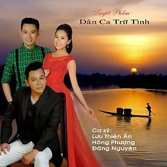 Album Tuyệt Phẩm Dân Ca Trữ Tình - Lưu Thiên Ân
