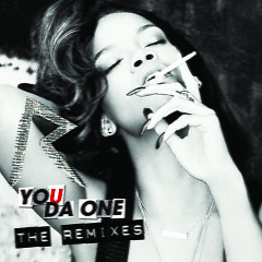 Album You Da One (The Remixes) - Rihanna