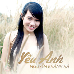 Album Yêu Anh - Nguyễn Khánh Hà