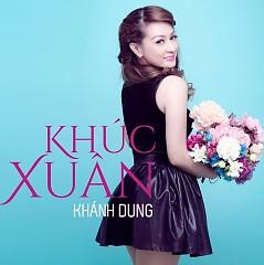 Khúc Xuân - Khánh Dung