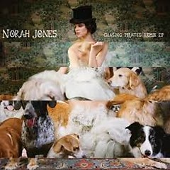 Chasing Pirates (Remix EP) - Norah Jones