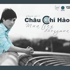 Mưa Trên Đường Mưa - Châu Chí Hào