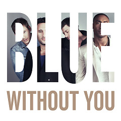 Without You (Special Version) [Remixes] - EP - Blue