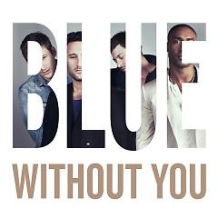 Lời bài hát được thể hiện bởi ca sĩ Blue
