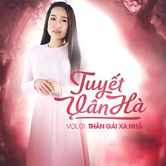 Album Thân Gái Xa Nhà - Tuyết Vân Hà