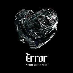Error (Mini Album) -                                  VIXX