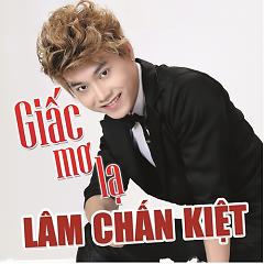 Album Giấc Mơ Lạ - Lâm Chấn Kiệt
