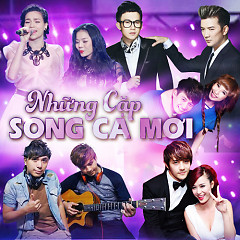 Album Những Cặp Song Ca Mới - Various Artists