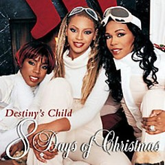 8 Days Of Christmas - Destiny's Child