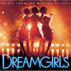 Dreamgirls OST (CD2) - Various Artists ft. Beyoncé ft. Jennifer Hudson