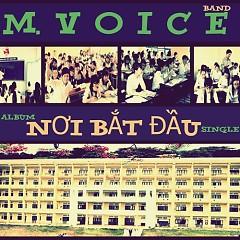 Nơi Bắt Đầu (Single) - M.Voice