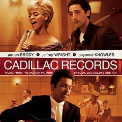 Cadillac Records Soundtrack (CD2) - Various Artists ft. Beyoncé
