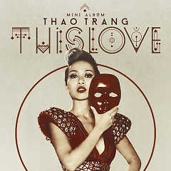 This Love (Mini Album) - Thảo Trang