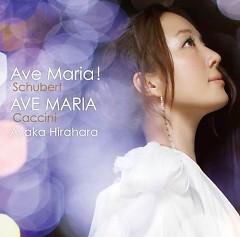 Ave Maria! ~Shubert~ - Ayaka Hirahara