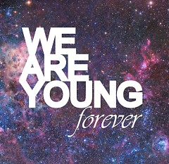 We Are Young Forever - Various Artists