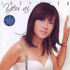 Album Yêu Ai - Thủy Tiên