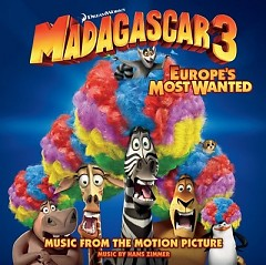 Madagascar 3: Europe's Most Wanted OST - Hans Zimmer ft. Various Artists