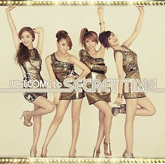 Welcome To Secret Time - Secret