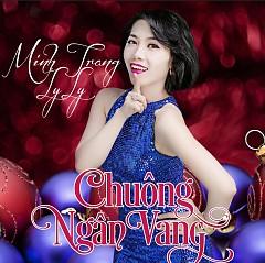 Chuông Ngân Vang - Minh Trang LyLy