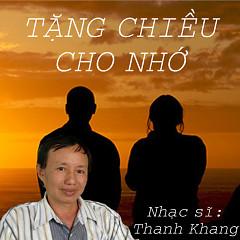 Tặng Chiều Cho Nhớ (NS Thanh Khang) - Various Artists