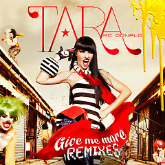 Give Me More (Remixes) - EP - Tara McDonald