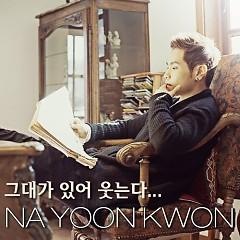 Geudaega Isseo Utneunda / 그대가 있어 웃는다 - Na Yoon Kwon