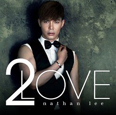 2LOVE - Nathan Lee