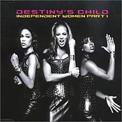 Independent Women Part I (Single) - Destiny's Child