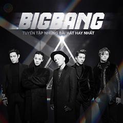 Album Tuyển Tập Các Bài Hát Hay Nhất Của BIGBANG - BIGBANG