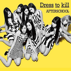 Dress To Kill (Japanese) - After School
