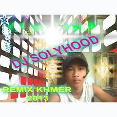 Playlist Khmer remix -solyhood -