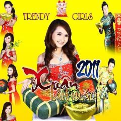 Xuân Vạn Phúc - Trendy Girls Band