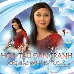 Album Hòa Tấu Đàn Tranh - Thiên Kim