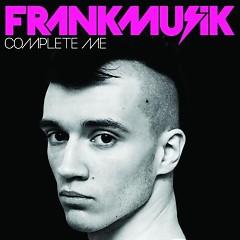 Complete Me - Frankmusik