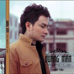 Album Nếu Không Có Anh - Quang Mẫn