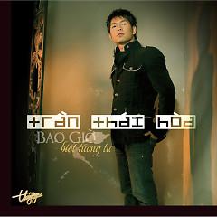 Album Bao Giờ Biết Tương Tư - Trần Thái Hòa