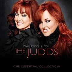 Lời bài hát được thể hiện bởi ca sĩ The Judds