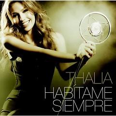 Habitame Siempre - Thalia