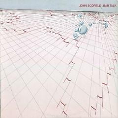 Album Bar Talk - John Scofield