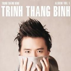 Trịnh Thăng Bình Vol. 1 - Trịnh Thăng Bình