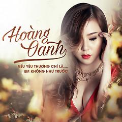 Album Em Không Như Trước - Hoàng Oanh
