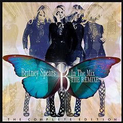 B In The Mix (The Complete Edition) (CD2) - Britney Spears