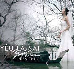 Yêu Là Sai (Single) - Hiền Thục