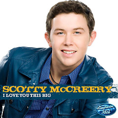 I Love You This Big - Scotty McCreery