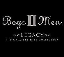Boyz II Men Legacy-The Greatest Hits Collection (CD1) - Boyz II Men