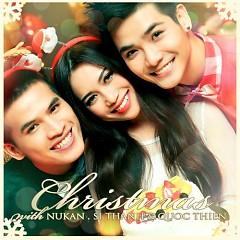 Christmas - Quốc Thiên ft. Nukan Trần Tùng Anh ft. Sĩ Thanh