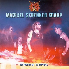 Be Aware Of Scorpions - The Michael Schenker Group