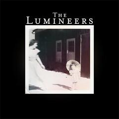 Lời bài hát được thể hiện bởi ca sĩ The Lumineers