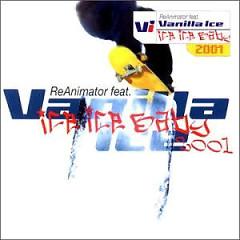 Ice Ice Baby (CDM) - ReAnimator ft. Vanilla Ice